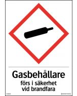 Gasbehållare förs i säkerhet vid brandfara