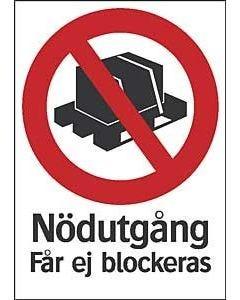 """Skylt """"Nödutgång får ej blockeras"""""""