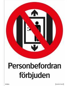 """Förbuddskylt """"Personbefordran förbjuden"""""""
