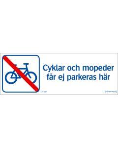 """Skylt """"Cyklar och mopeder får ej parkera här"""""""