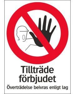 Tillträde förbjudet för obehöriga