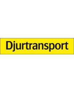 Skylt Trafik Djurtransport Systemtext