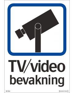 Skylt TV/Video bevakning hårdplast