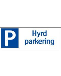 "Skylt ""Hyrd parkering"""