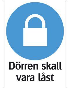 Dörren skall hållas låst