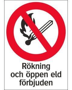 """Skylt """"Rökning och öppen eld förbjuden"""""""