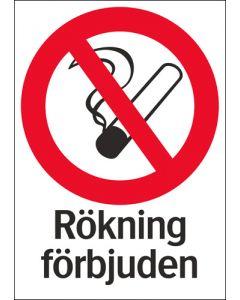 """Skylt """"Rökning förbjuden"""" A4"""